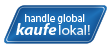 handle global, kaufe lokal